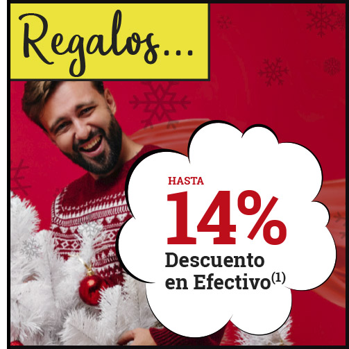 ¡Hasta un 14% en REGALOS!
