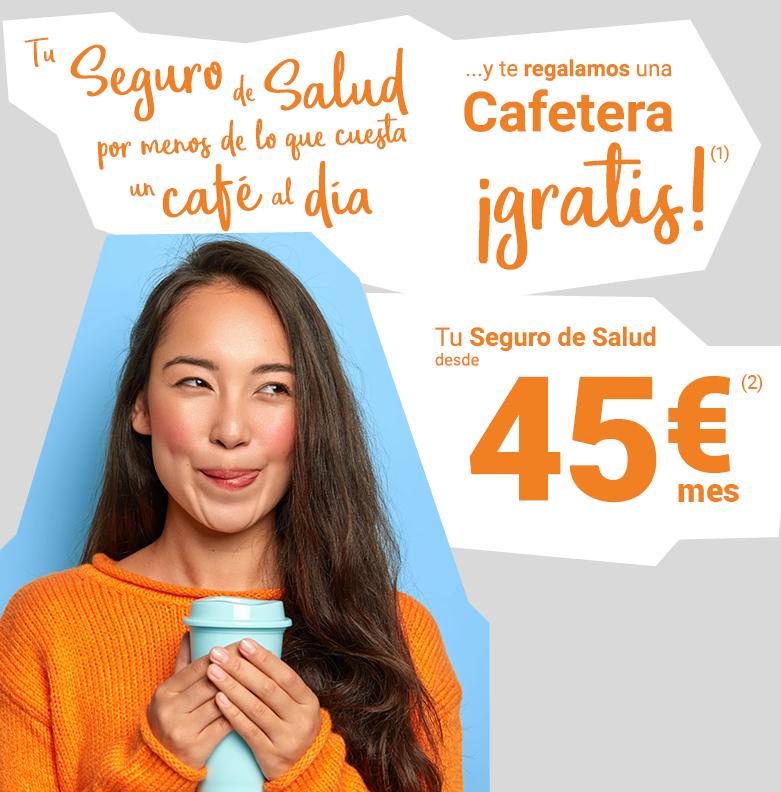Tu Seguro de Salud desde 45€/mes