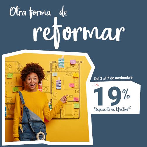 ¡Disfruta de un 19% en reformas!