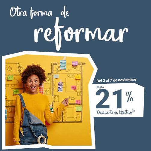 ¡Hasta un 21% en reformas!
