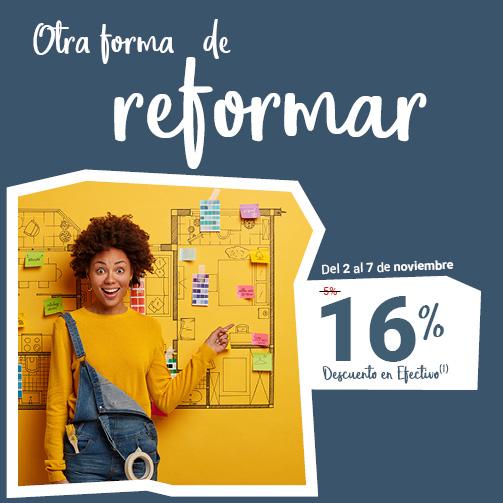 ¡Disfruta de un 16% en reformas!